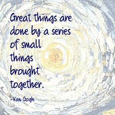 Great Things -Van Gogh Quote 2 Fine Art Print by Quote Master at FulcrumGallery.com