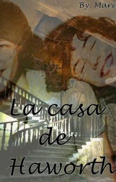 "Read ""La casa de Haworth."" #wattpad #paranormal"
