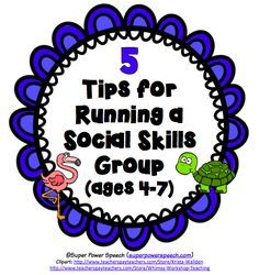 Super Power Speech: 5 Tips for Running a Social Skills Group (ages 4-7). Pinned by SOS Inc. Resources. Follow all our boards at pinterest.com/sostherapy/ for therapy resources.