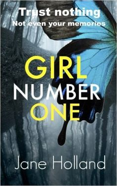 Girl Number One: Jane Holland: 9781517410643: Amazon.com: Books