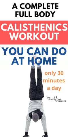 This is a full body calisthenics workout routine you can do at home in just 30 minutes a day. It is perfect for beginners who are looking for a plan to build muscle and gain strength! Full Body Calisthenics Workout, Push Pull Legs, Squat Variations, Air Squats, Glute Bridge, Body Weight Training, Strength Training Workouts, Chin Up, Fit Board Workouts