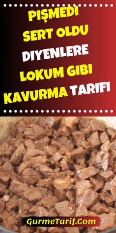 Roast Recipe Like Turkish Delight For Those Who Say It Was Not Cooked, Hard - Pişmedi, Sert Oldu Diyenlere Lokum Gibi Kavurma Tarifi - Healthy Eating Tips, Healthy Nutrition, Clean Eating Recipes, Vegetable Soup Healthy, Vegetable Drinks, Roast Recipes, Paleo Recipes, Turkish Kitchen, Turkish Delight