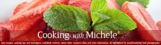 Cooking with Michele ®