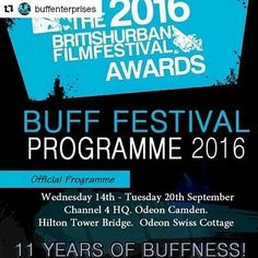 #Repost @buffenterprises with @repostapp  ITS HERE!  The BUFF 2016 OFFICIAL PROGRAMME IS AVAILABLE TO DOWNLOAD! Here's your free copy and link to all screenings  http://ift.tt/2bbVyuZ ........... .................. http://ift.tt/2aedGAu  #BUFF2016 #BUFFNESS #FilmFest #MetroNumber1 #LondonFilms #LondonFilmFest #AwardCeremony #FilmProgramme #ShortFilms #FeatureFilms #Actors #Actresses #Directors #Producers #Programme2016 #HiltonHotel #Cinema #Odeon #Filmmakers #Filmmaking