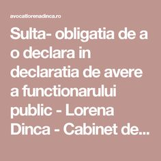 Sulta- obligatia de a o declara in declaratia de avere a functionarului public - Lorena Dinca - Cabinet de Avocat Craiova