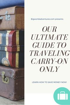 Come learn how to save money and pack light with The Over Packers Guide To Traveling Carry-On Only! We have all the tips you need at bigworldadventures.net.  Save money, Travel, Vacation, Budget, Carry-on only, No checked bags, Airlines, Planes, Holiday Pack Light, Packers, Cali, Carry On, Planes, Saving Money, Travel Tips, Traveling, Budget