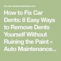How to paint a car car painting cars and car stuff how to fix car dents 8 easy ways to remove dents yourself without ruining the paint solutioingenieria Gallery