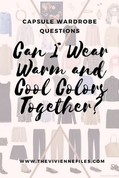 Can I Wear Warm and Cool Colors Together? - The Vivienne Files French Minimalist Wardrobe, Minimalist Fashion, Minimalist Closet, Warm And Cool Colors, Cool Tones, Wardrobe Capsule, Travel Wardrobe, Cool Color Palette, Wardrobe Organisation