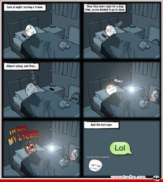 so fricking true. the creeper beside the bed is priceless Derp Comics, Rage Comics, Funny Comics, Funny Quotes, Funny Memes, Hilarious, Creepy Dude, Creepy Ghost, Troll Meme