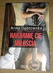 """Poligon domowy: """"Nakarmię Cię miłością"""" Anna Dąbrowska"""