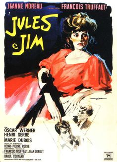 Jules Et Jim Italian movie poster Enrico de Seta, 1962 Jeanne Moreau, Cinema France, Film France, Jacques Demy, Jackie Brown, Baba Yaga, Love Film, Love Movie, Classic Movie Posters