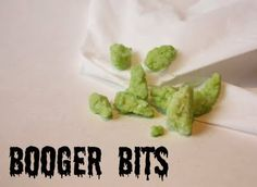 Booger Bits..1 can sweetened condensed milk, 5 cups finely flaked coconut, 1/3 cup lime gelatin in powered form) 1 cup finely ground almonds, 1 tsp almond extract.  Mix well & put in fridge for one hour.  Scoop out and roll into odd shape balls. Put rest of jello in a bowl and coat each booger to finish.  Place on wax paper and return to fridge for 1 hour.