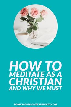 Find out how to meditate as a Christian and why we can't afford not to. Discover the undending benefits of meditating on God's Word! Best Study Bible, Fill My Cup Lord, Christian Meditation, Overcome The World, Think Deeply, Meditation For Beginners, Spiritual Warfare, Daily Bible, Daily Inspiration Quotes