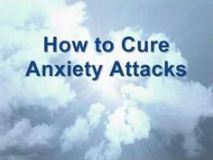 Anxiety Attacks Cure - Self Help Anxiety Treatment A MUST WATCH!!!!! #AnxietyMyOldFriend #anxietyhelp