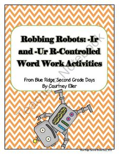 Robbing Robots -Ir and -Ur Word Work Activities from Blue Ridge Second Grade Days on TeachersNotebook.com (16 pages)  - This pack includes word work activities for the -ir and -ur patterns. It includes: --ir and -ur headers for sorting -36 cards for sorting -Robbing Robots with 36 cloze spelling word cards -Roll-A-Word Board Game -Word Build Activity Board Game -Sorting sh