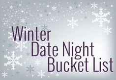 Fun, unique, mostly indoor winter date ideas!