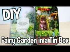 DIY Fairy Garden in a Tin Can Miniature Dollhouse Kit Box Theatre Forest Rhapsody - YouTube