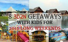 Cheekiemonkies: Singapore Parenting & Lifestyle Blog: Eight 3D2N Getaways with Kids for 2016 Long Weekends Cheekie Monkies