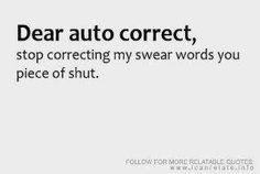 Dear Auto Correct