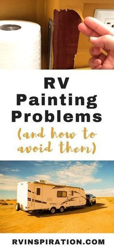 Watch out for these frustrating problems encountered by people who painted the walls or cabinets in the interior of their camper or motorhome. Watch out for these frustrating problems encountered by people who painted their RV walls and cabinets. Tiny Camper, Popup Camper, Camper Life, Truck Camper, Camper Trailers, Rv Life, Travel Trailers, Rv Travel, Camper Van