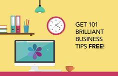 Get 101 brilliant business tips FREE popup
