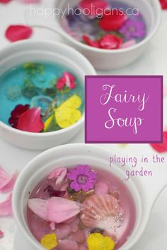 fairy soup - not just pretty garden fare, it's also great sensory and fine motor play (happy hooligans)
