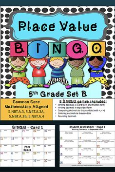 This Place Value Bingo game gives you 5 different bingo games to play to practice Common Core standards 5.NBT.A.3, 5.NBT.A.3A, 5.NBT.A.3B, and 5.NBT.A.4. Practice writing decimals in word form, fraction form, and expanded form, and comparing, ordering, and rounding decimals to thousandths. $
