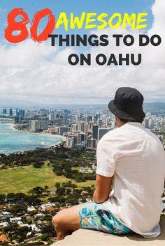 THE ULTIMATE OAHU BUCKET LIST: 80 THINGS TO DO   #OAHU #HAWAII