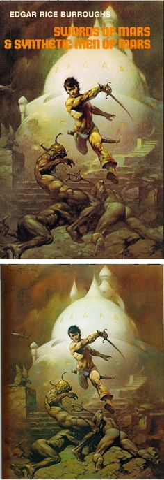 FRANK FRAZETTA - Swords of Mars and Synthetic Men of Mars by Edgar Rice Burroughs - 1975 Nelson Doubleday