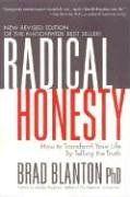 Radical Honesty: How to Transform Your Life by Telling the Truth von Brad Blanton http://www.amazon.de/dp/0970693842/ref=cm_sw_r_pi_dp_zCmuub0TVGS2E
