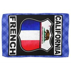 #California French American Tea Towel available to purchase from #Zazzle #French #France #FrenchAmerican
