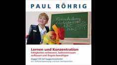 Lern- und Konzentrationsfähigkeit verbessern, Selbstvertrauen aufbauen u...