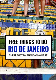 Free Things to Do in Rio de Janeiro, Brazil. Make Brazil your next travel destination.