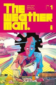 Jody LeHeup and Nathan Fox, writer and artist, discuss their collaboration for The Weatherman--plus what the future holds for the comic. Sci Fi Comics, Fun Comics, Cosmic Comics, Character Drawing, Comic Character, Character Design, Date, Nathan Fox, Logan