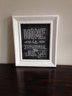 Hand lettered DIY chalkboard sign. Home. #madebyme