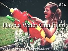 I was the only girl when we did the water gun fight. So um. Yeah.