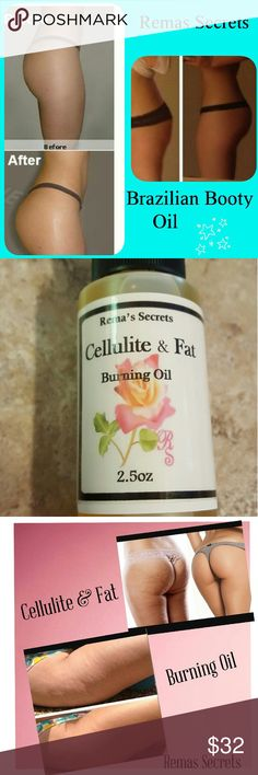 Brazilian Bigger Butt Enhancing oil&Cellulite fat Brazilian Bigger Butt Enhancing oil 1oz Makes ur butt get bigger apply daily . Cellulite fat burning oil 2.5oz burns fat cell shrinking them and getting rid of cellulite fast Other