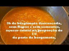 GELEIA DE MEXERICA OU BERGAMOTA ( ou tangerina...) - YouTube