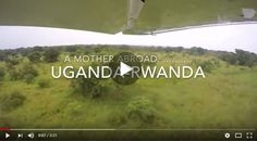 Mother Abroad: Incredible GoPro footage through the heart of Uganda Gopro, Uganda, The Incredibles, Posts, Heart, Blog, Travel, Voyage, Messages