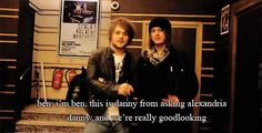 Asking Alexandria ~ Got that right Ben Bruce and Danny Worsnop Asking Alexandria Danny, Rock Music, My Music, Cameron Liddell, Danny Worsnop, Ben Bruce, Funny Interview, The Amity Affliction, Falling In Reverse