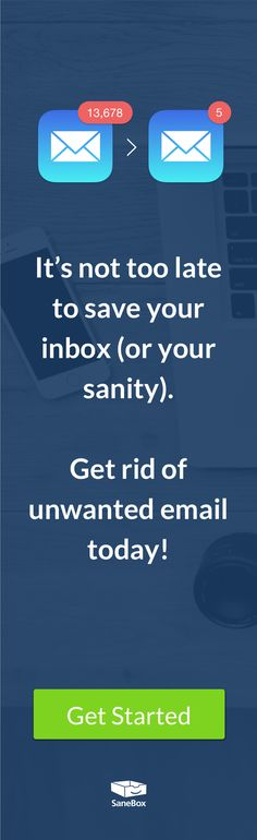 SaneBox is the easiest and fastest way to clean up your inbox. If it feels like you're drowning in email, SaneBox is the answer you've been looking for. Start your free trial today. Wake up with a clean inbox tomorrow. It's that simple.
