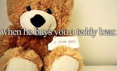 I love teddy bears from him!