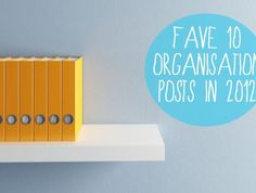 Best household organisational posts of 2012