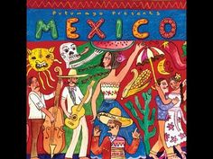 Putumayo Presents - Mexico