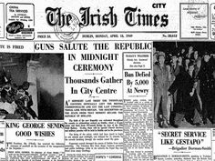 18 April 1949. The Republic of Ireland Act 1948 became law. It declared that Ireland would be officially described as the Republic of Ireland, and vested in the President of Ireland the power to exercise the executive authority of the state.