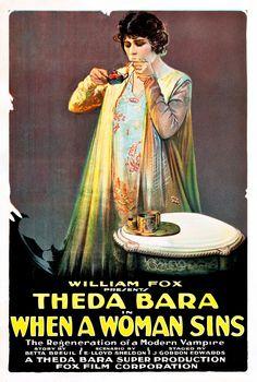 When a Woman Sins (1918), a lost film. ~ Bizarre Los Angeles
