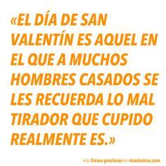 El día de San Valentín para aquellos