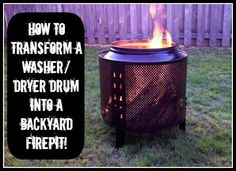 DIY: How to transform a washer or dryer drum into an unique backyard fire pit for less than $35!