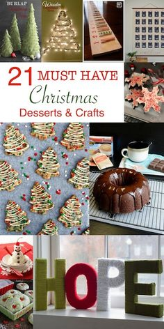 21 MUST HAVE Christmas Desserts & Crafts for next year!