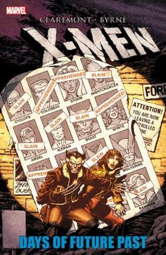 X-Men: Days Of Future Past, 2014 The New York Times Best Sellers Paperback Graphic Books winner, Chris Claremont and John Byrne #NYTime #GoodReads #Books